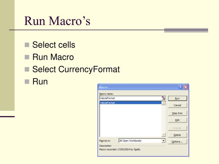 Run Macro's