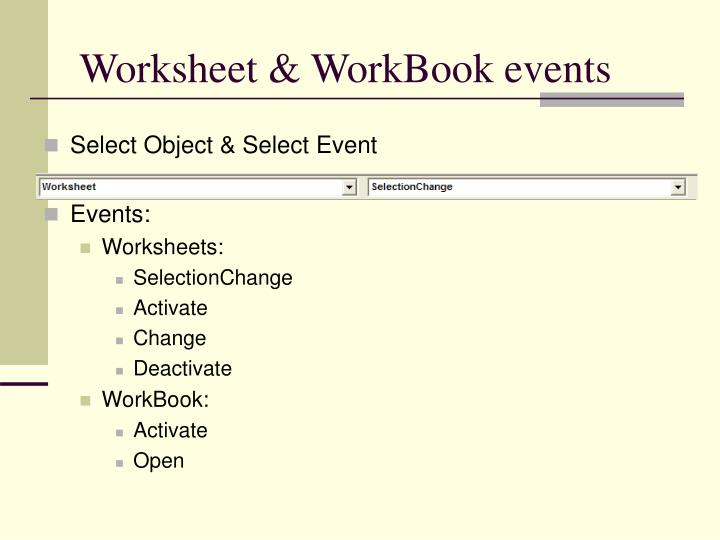 Worksheet & WorkBook events