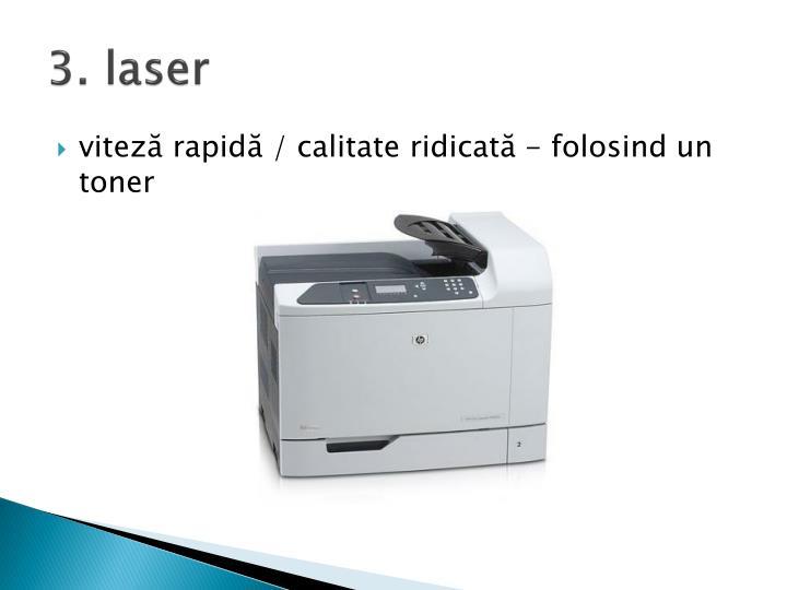 3. laser
