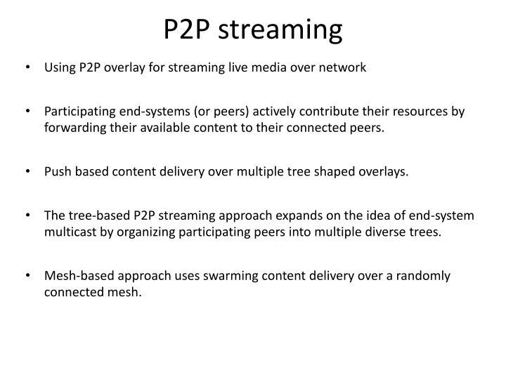 P2P streaming