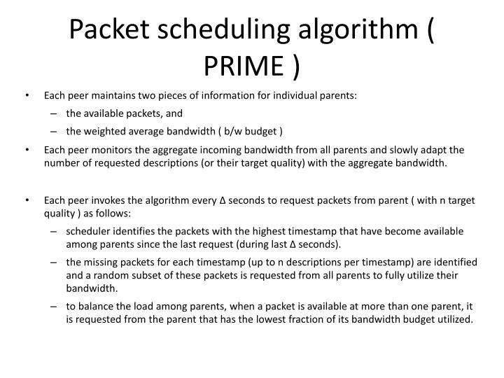 Packet scheduling algorithm ( PRIME )
