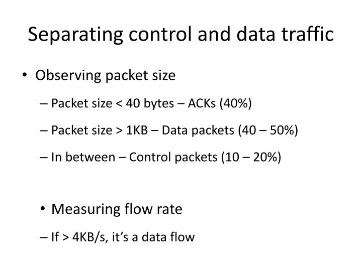 Separating control and data traffic