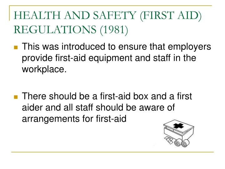 HEALTH AND SAFETY (FIRST AID) REGULATIONS (1981)