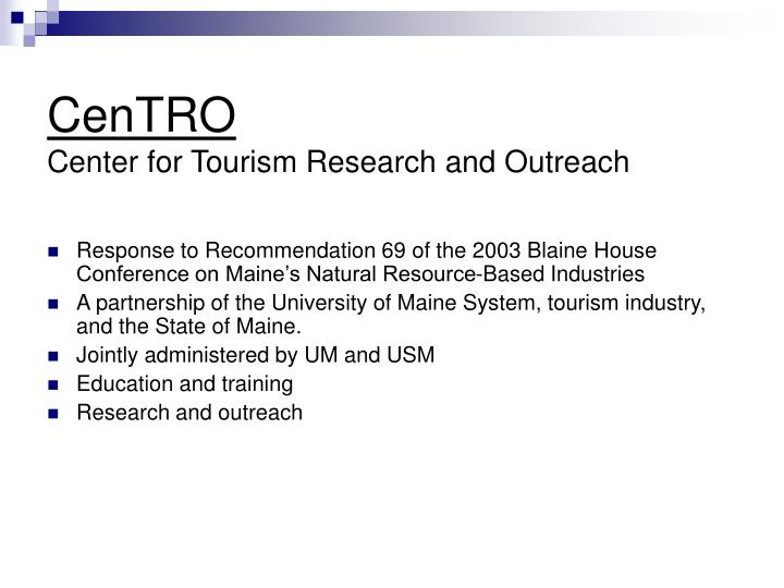 Centro center for tourism research and outreach