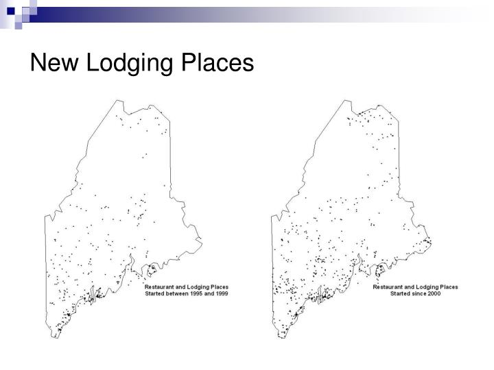 New Lodging Places