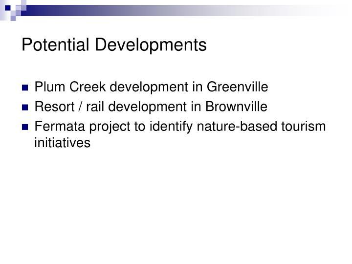 Potential Developments