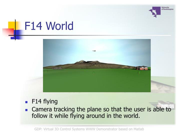 F14 World