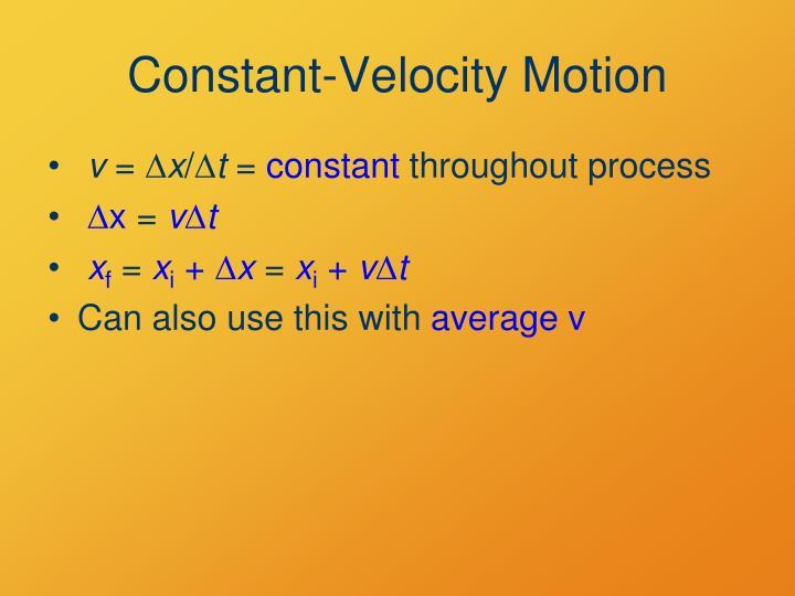 Constant-Velocity Motion