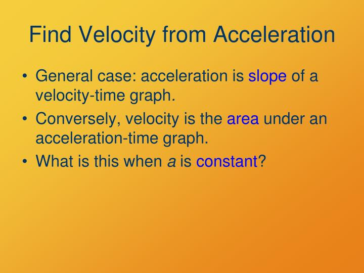 Find Velocity from Acceleration