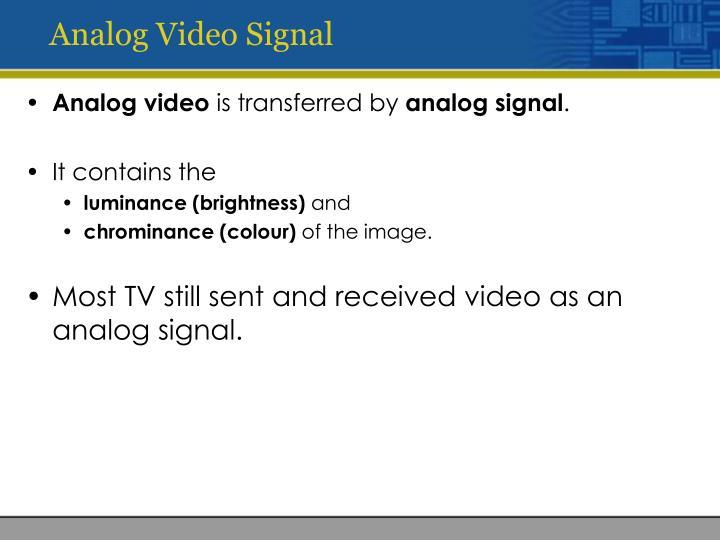 Analog Video Signal