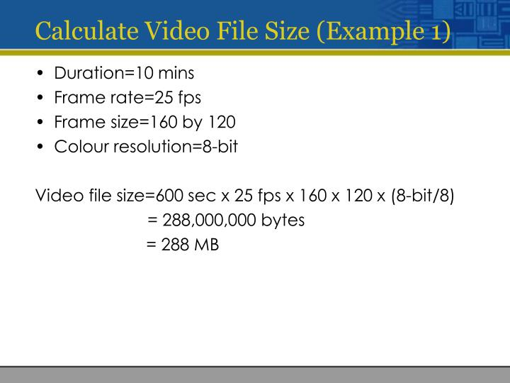 Calculate Video File Size (Example 1)