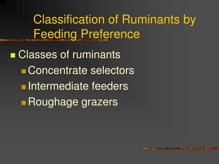 Classification of Ruminants by Feeding Preference
