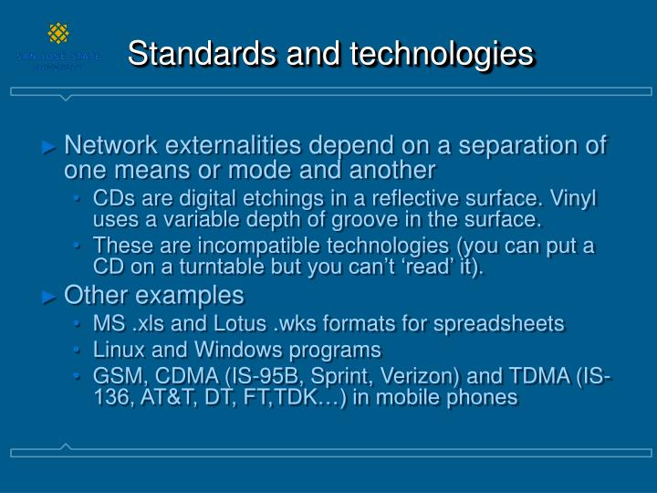 Standards and technologies