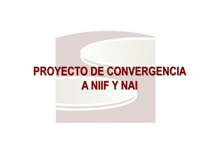 PROYECTO DE CONVERGENCIA