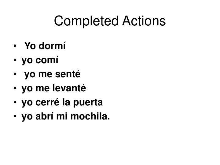Completed Actions