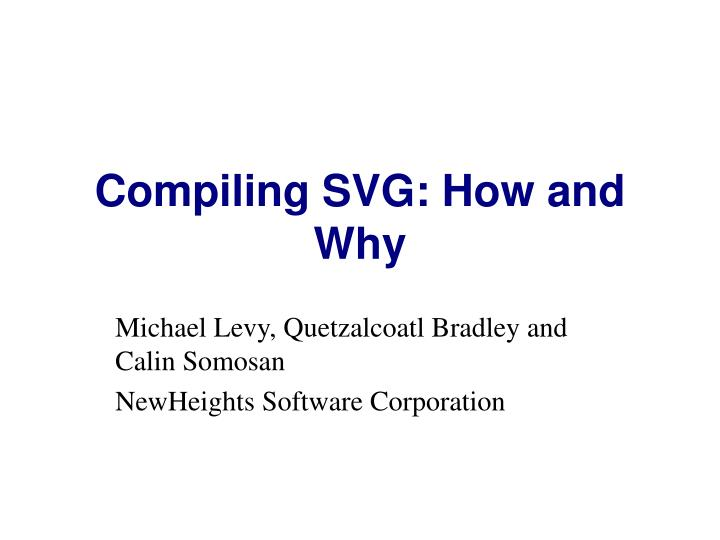 compiling svg how and why