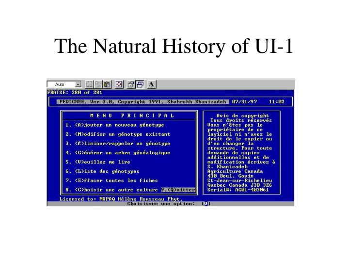 The natural history of ui 1