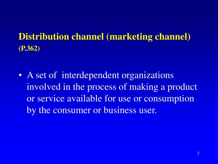 Distribution channel (marketing channel)