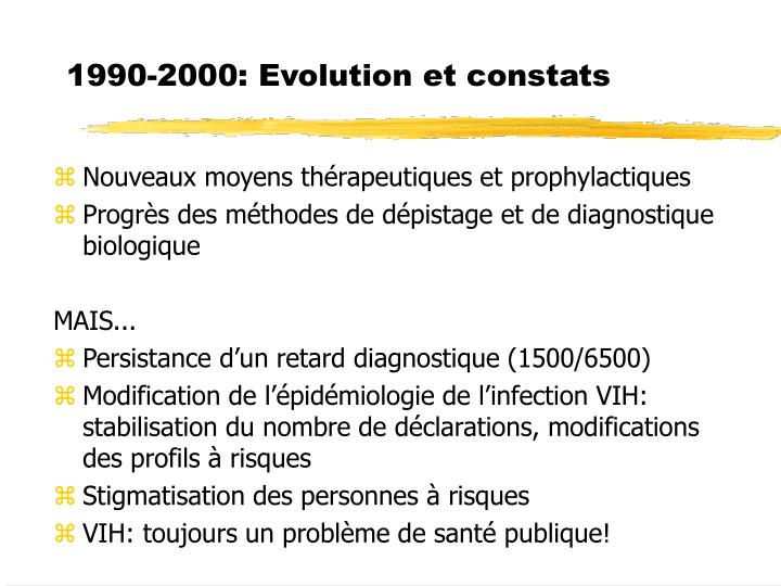 1990-2000: Evolution et constats