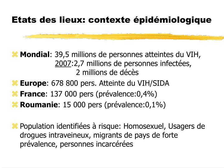 Etats des lieux: contexte épidémiologique