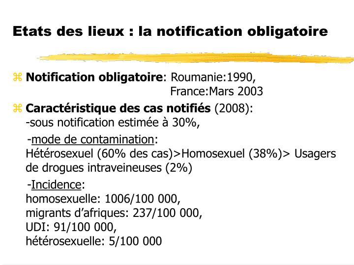 Etats des lieux : la notification obligatoire