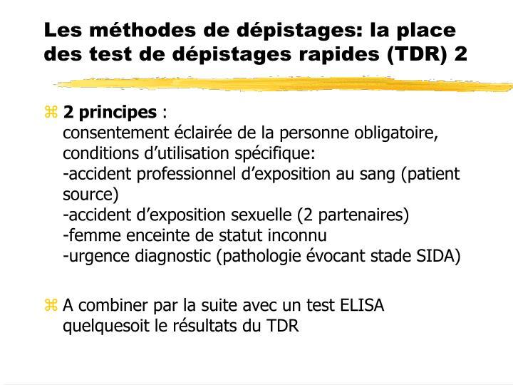 Les méthodes de dépistages: la place des test de dépistages rapides (TDR) 2