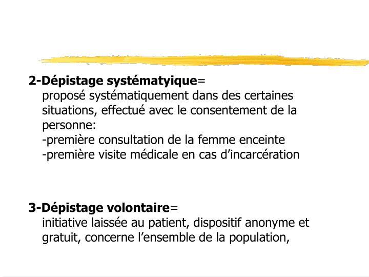 2-Dépistage systématyique