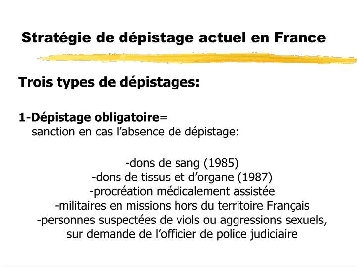Stratégie de dépistage actuel en France