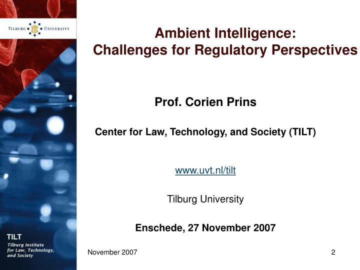 Ambient intelligence challenges for regulatory perspectives