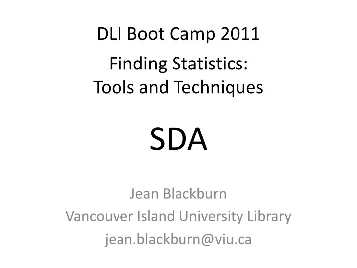 Dli boot camp 2011 finding statistics tools and techniques