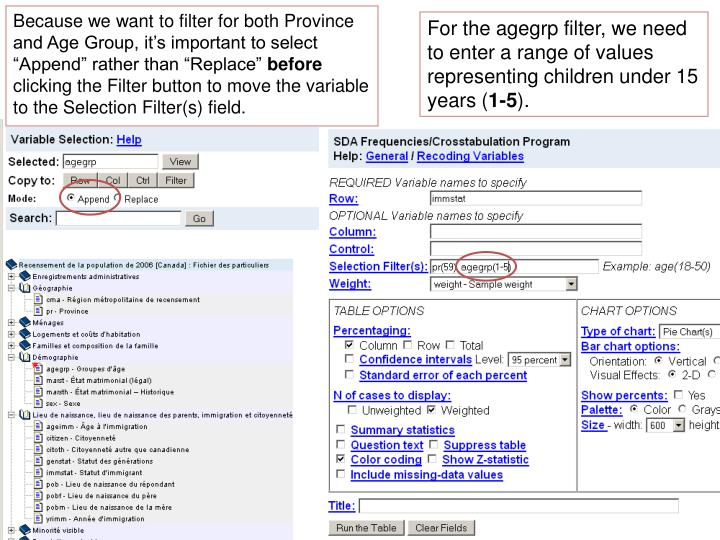 "Because we want to filter for both Province and Age Group, it's important to select ""Append"" rather than ""Replace"""