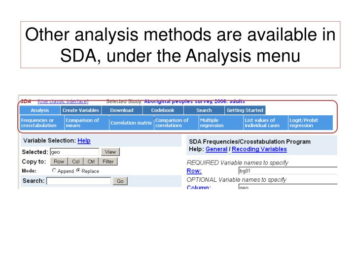 Other analysis methods are available in SDA, under the Analysis menu