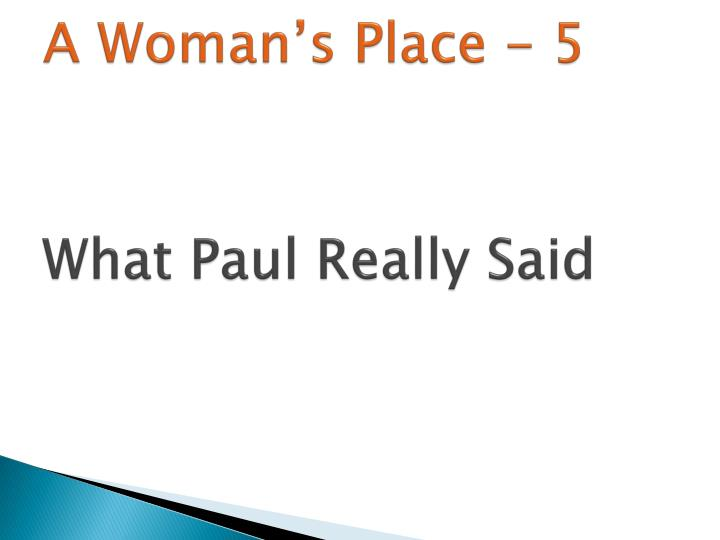 A woman s place 5