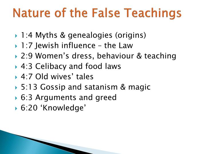 Nature of the False Teachings