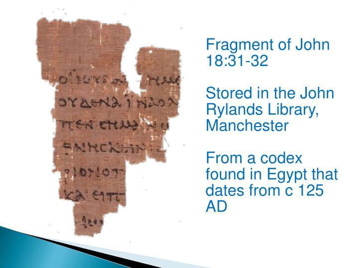 Fragment of John 18:31-32