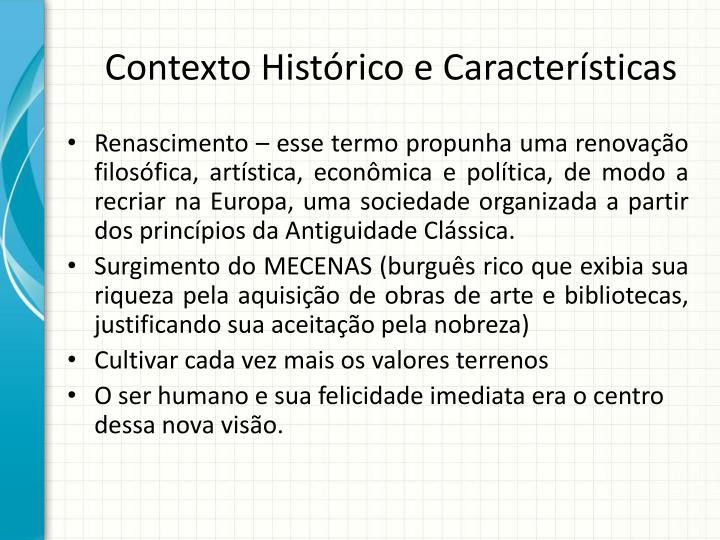 Contexto Histórico e Características