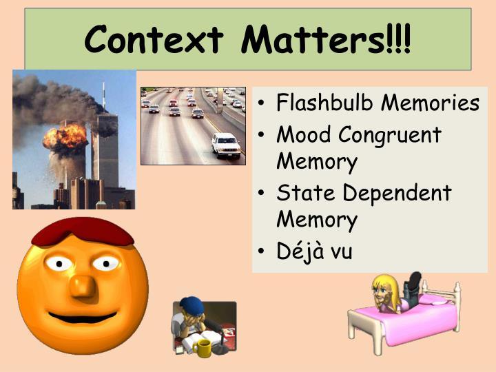 Context Matters!!!