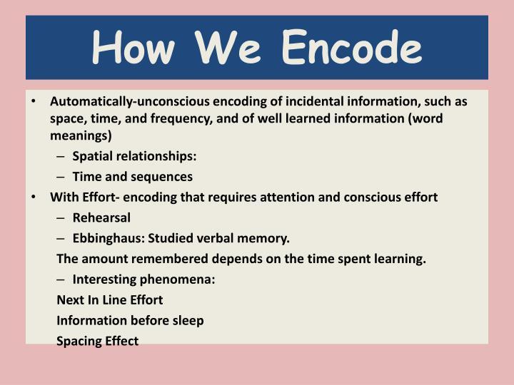 How We Encode
