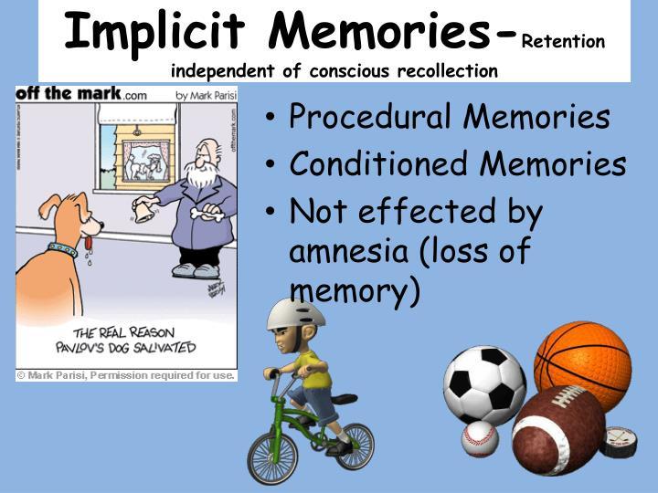 Implicit Memories-