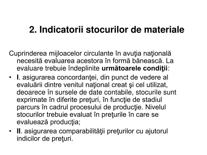 2.2. Indicatorii stocurilor de materiale