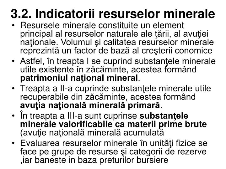 3.2. Indicatorii resurselor minerale
