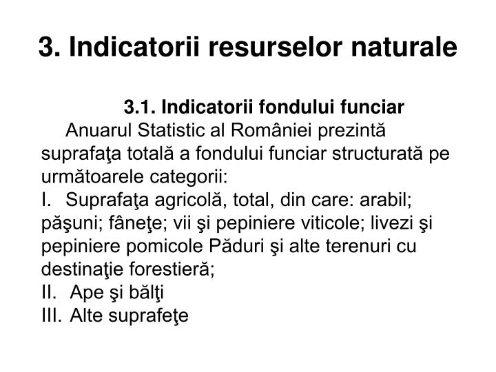 3. Indicatorii resurselor naturale