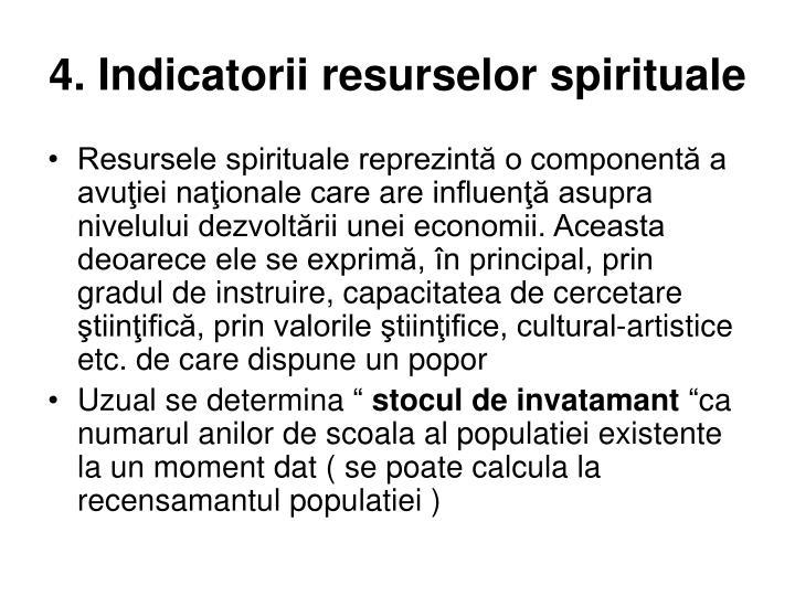4. Indicatorii resurselor spirituale