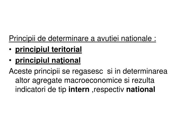 Principii de determinare a avutiei nationale :