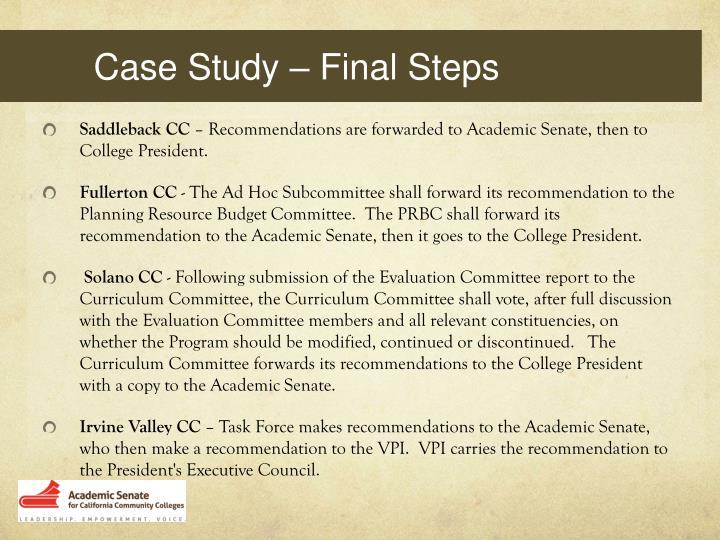 Case Study – Final Steps