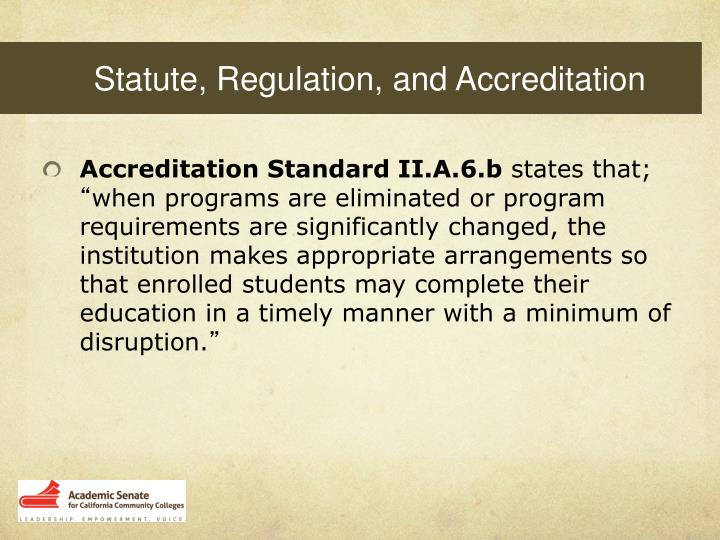 Statute, Regulation, and Accreditation