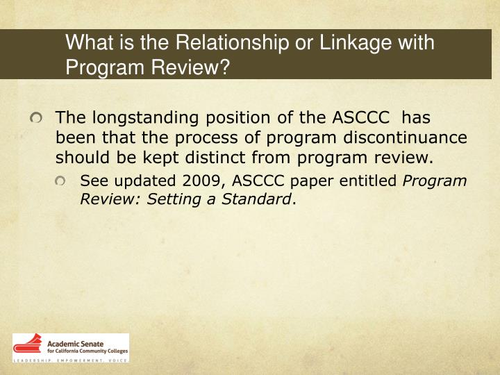 What is the Relationship or Linkage with Program Review?