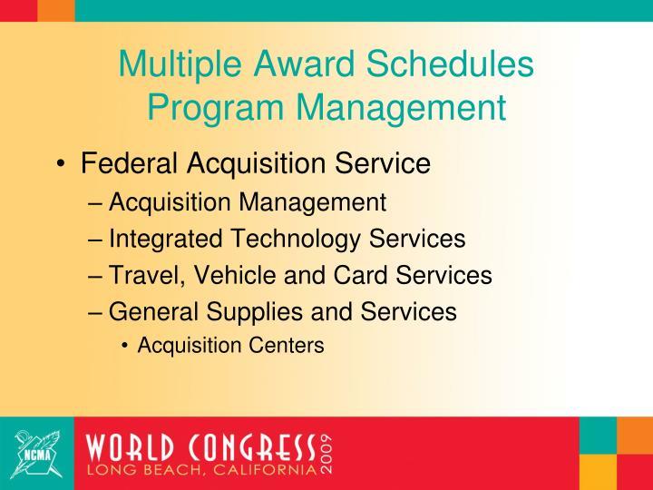 Multiple Award Schedules Program Management