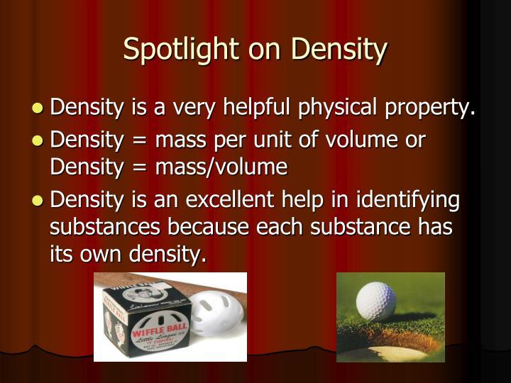 Spotlight on Density