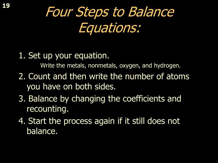 Four Steps to Balance Equations: